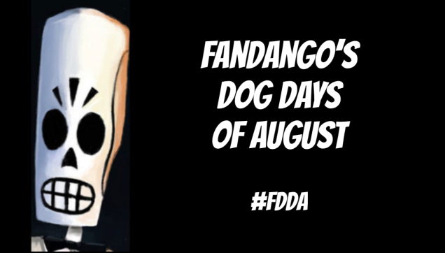 Fandango's Dog Days of August